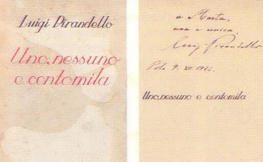 Uno, nessuno e centomila: copia del 1926 autografata dall'autore