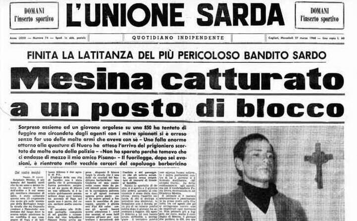 la prima pagina de l unione sarda interamente dedicata alla cattura del temutissimo bandito sardo