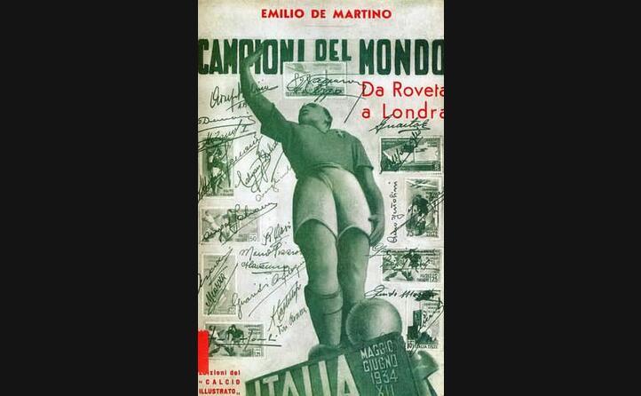 l italia vincer i successivi due titoli la propaganda fascista celebra il trionfo del 34