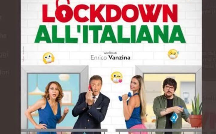 lockdown all italiana il film uscito dopo il lockdown primaverile